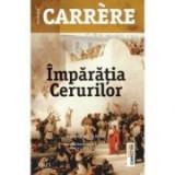 Imparatia Cerurilor - Emmanuel Carrere. Premiul literar Le Monde, Trei