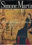 Cumpara ieftin Simone Martini - Victor Ieronim Stoichita - Tiraj: 4900 Exemplare