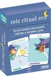 Mic Ritual Zen. 30 de povesti relaxante pentru a adormi usor - Pascale Pavy