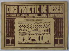 CURS PRACTIC DE DESEN , intocmit de Profesor VIRGIL CONDOIU , pictor DEM . DEMETRESCU , PENTRU CLASA I - A SECUNDARA , 1944 foto