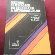 C HILOHI - METODE SI MIJLOACE DE INCERCARE A AUTOMOBILELOR