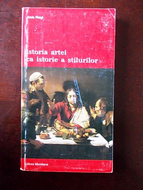 ISTORIA ARTEI CA ISTORIE A STILURILOR-ALOIS RIEGL-R4E