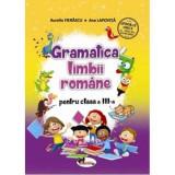 Gramatica limbii romane - Clasa 3 - Aurelia Fierascu, Ana Lapovita
