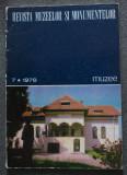 Revista muzeelor și monumentelor nr. 7/ 1978 (red. Lucian Roșu)