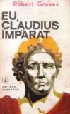 Eu, Claudius imparat... (Editia a II-a)
