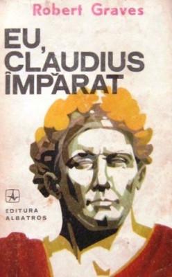 Eu, Claudius imparat... (Editia a II-a) foto