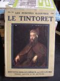 LE PEINTRES ILLUSTRES. LE TINTORET