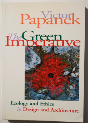 Victor Papanek - The Green Imperative. Ecology & Ethics in Design & Architecture foto