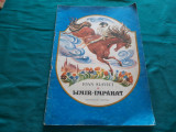 LIMIR-ÎMPĂRAT / IOAN SLAVICI/ ILUSTRAȚII ADRIAN IONESCU/1990