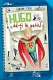 Cumpara ieftin Hugo da-ti in petic/Sabine Zett