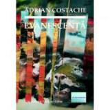 Evanescenta - Adrian Costache