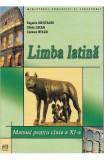 Limba latina - Clasa 11 - Manual - Eugenia Hristache, Silvia Lucan