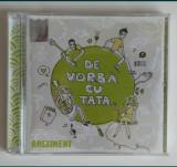 Continental 3 CD-uri + Argument - De vorbă cu Tata, CD original cu autografe