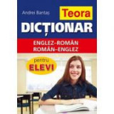 Dictionar englez-roman, roman-englez pentru elevi- coperta cartonata - Andrei Bantas