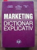 FLORESCU / MALCOMETE / POP - MARKETING, DICTIONAR EXPLICATIV - 2003