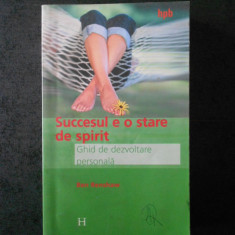 BEN RENSHAW - SUCCESUL E O STARE DE SPIRIT. GHID DE DEZVOLTARE PERSONALA