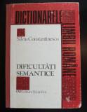 Silviu Contantinescu - Dificultăți semantice. Paronime și grupuri lexicale...