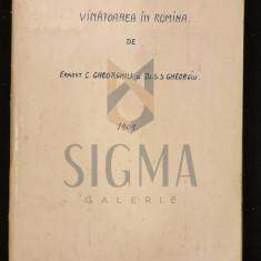 ERNEST C. GHEORGHIU SI S. S. GHEORGHIU - VANATOAREA IN ROMANIA , 1901