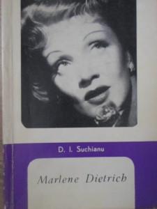 MARLENE DIETRICH - D.I. SUCHIANU