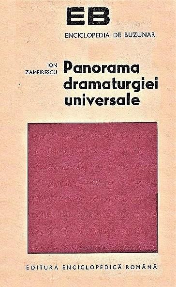 Panorama dramaturgiei universale Ion Zamfirescu 1973