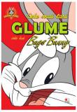 Cumpara ieftin Looney Tunes. Cele mai tari glume ale lui Bugs Bunny