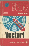 Vectori. Aplicatii In Geometrie - Eugen Rusu