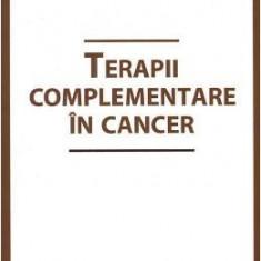 Terapii complementare in cancer - Pavel Chirila, Dalia Faur