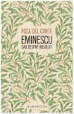 Eminescu sau despre absolut | Rosa Del Conte