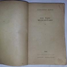 Carte veche de colectie,Cei trei muschetari Vol.I(1959)Starea care se vede,T.GRA