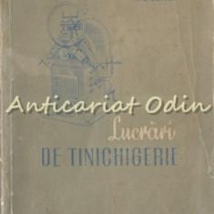 Lucrari De Tinichigerie - N. I. Medvediuk, A.G. Stepanov
