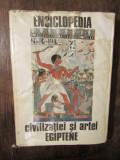 Enciclopedia civilizației și artei egiptene - Georges Posener, Serge Sauneron...