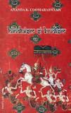 Hinduism si Budism  -  Ananda K. Coomaraswamy