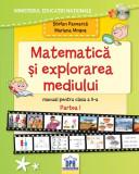 Cumpara ieftin Manual de Matematică și explorarea mediului - Clasa a II-a Semestrul I