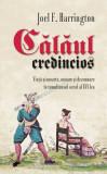 Călăul credincios. Viață și moarte, onoare și dezonoare în tumultuosul secol al XVI-lea
