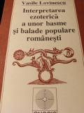 INTERPRETAREA EZOTERICA A UNOR BASME SI BALADE POPULARE ROMANESTI - V. LOVINESCU