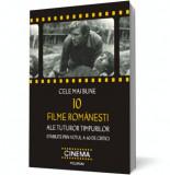 Cele mai bune 10 filme româneşti ale tuturor timpurilor stabilite prin votul a 40 de critici