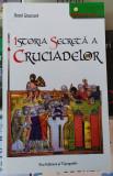 Adevarul Lux Jurnalul Polirom Istoria Secreta a Cruciadelor Librarie