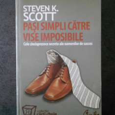 STEVEN K. SCOTT - PASI SIMPLI CATRE VISE IMPOSIBILE