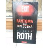 FANTOMA IESE DIN SCENA , PHILIP ROTH