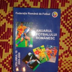 Anuarul fotbalului romanesc  vol.10 / 2005-2009/599pagini