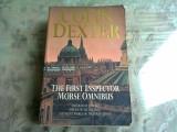 THE FIRST INSPECTOR MORSE OMNIBUS - COLIN DEXTER (CARTE IN LIMBA EBGLEZA)