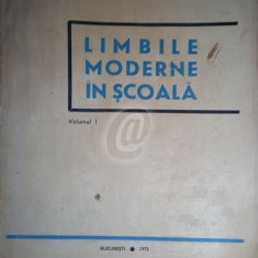 Limbile moderne in scoala, vol. 1