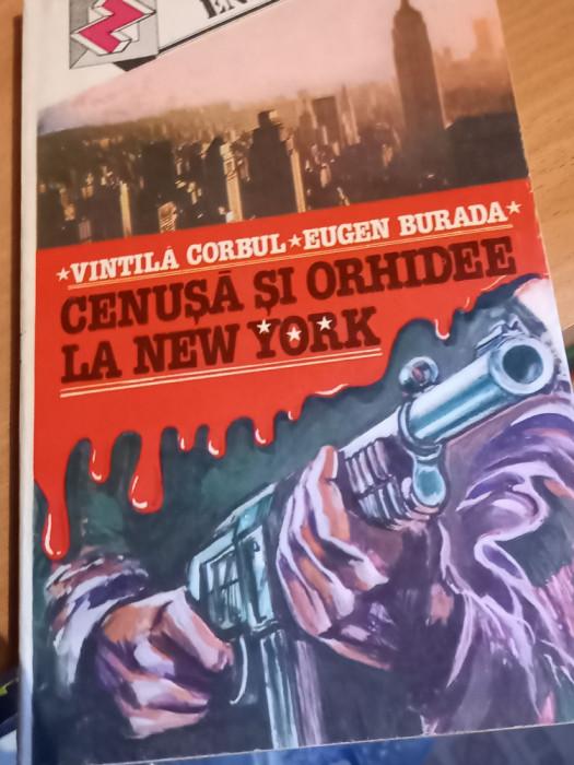 VINTILA CORBUL \ EUGEN BURADA  CENUSA SI ORHIDEE LA NEW YORK