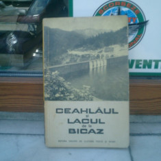 Ceahlaul si Lacul Bicaz - Sand Nicolau, Demetru Popescu, Virgil Simpliceanu, Gheorghe Iacomi