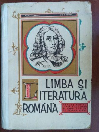 Limba si literatura romana. Manual pentru clasa a IX-a liceu si anul I licee specialitate- Maria Tanache
