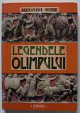 Alexandru Mitru - Legendele Olimpului. Eroii (cu ilustrații de Victor Ilie)