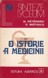 N. Vatamanu - O istorie a medicinii