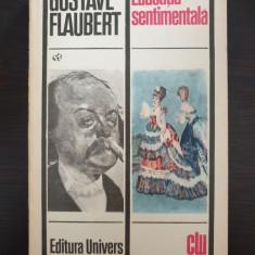 EDUCATIA SENTIMENTALA - Gustave Flaubert