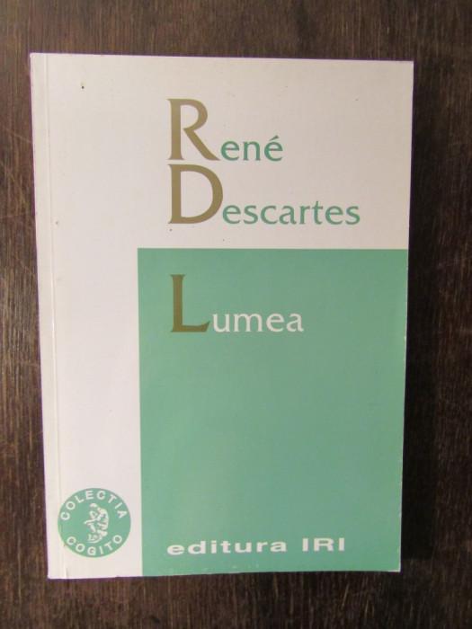 LUMEA -RENE DESCARTES , 2003