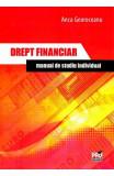 Drept financiar. Manual de studiu individual - Anca Mihaela Georoceanu